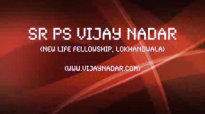 Sr. Ps. Vijay Nadar - Overcoming Lie by Living in the Truth - Part 3.flv