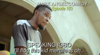 FLOG EMANUELLA (Mark Angel Comedy) (Episode 103).mp4