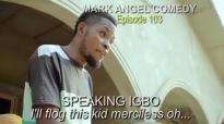 FLOG EMANUELLA (Mark Angel Comedy) (Episode 103).mp4