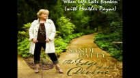 Sandi Patty - When Life Gets Broken (with Heather Payne).flv