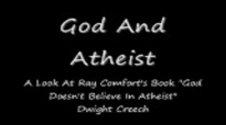 God And Atheist Christian Sermon by Dwight Creech