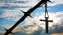 Larnelle Harris - Strength Of The Lord.flv