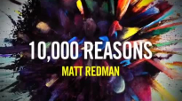 Matt Redman - Behind The Album 10,000 Reasons.mp4