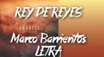 Rey de Reyes (LETRA) - Marco Barrientos Feat Daniela Barrientos.mp4