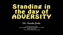 Covenant Life Church Standing in the Day of Adversity  Dr Joda Christ Chapel International