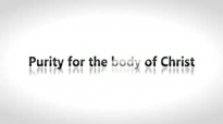 Todd White - Purity for the body of Christ.3gp