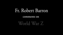 Fr. Robert Barron on World War Z.flv