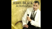 Rev. Jerry Black  Ask Me About Jesus Audio