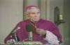 His Last Words (Part 4) - Archbishop Fulton Sheen.flv
