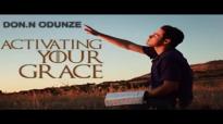 Rev. Don N. Odunze - Activating Your Grace - Latest 2017 Nigerian Gospel Message.mp4