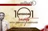 101 WISDOM SECRETS WITH PROPHET BERNARD ELBERNARD NELSON-ESHUN.mp4