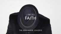 J Moss Faith.flv