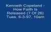 Kenneth Copeland - How Faith Is Released Pt