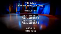 TD Jakes Show - Episode 8 Really.3gp