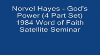 Norvel Hayes  Gods Power 1984  4 Part Set Audio