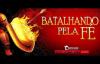 BATALHANDO PELA FÉ_ PARTE 01_ PR LUCIANO SUBIRÁ.mp4