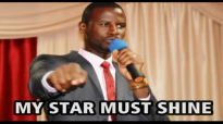 MY STAR MUST SHINE by Apostle Paul A Williams.mp4