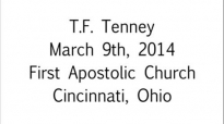 T.F. Tenney Get Over It Mar. 9th, 2014  FULL LENGTH MESSAGE