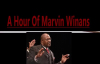 A Hour With Bishop Marvin Winans A True Worshipper.mp4