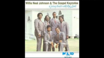 I Could Not Have Made It Willie Neal Johnson And The Gospel Keynotes.flv