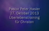 Peter Hasler - Überlebenstraining für Christen - 27.10.2013.flv