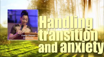 Handling transition and anxiety - Pastor Ifeanyi Adefarasin.mp4