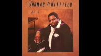 Thomas Whitfield - I Will See You In The Morning.flv