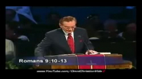Adrian Rogers  Predestined for Hell Absolutely Not!