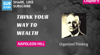 Napoleon Hill - Chapter 9 - Organized Thinking - Think Your Way to Wealth, Andrew Carnegie Interview.mp4