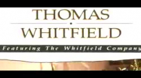 Thomas Whitfield - In Case You've Forgotten.flv