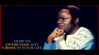 Archbishop Benson Idahosa _ HOW TO OVERCOME ANY CRISIS IN YOUR LIFE.mp4