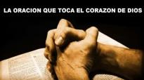 LA ORACION QUE TOCA EL CORAZON DE DIOS POR EL PASTOR CLAUDIO FREIDZON.mp4