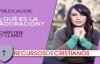 Prédica de Christine D´Clario _ ¿Qué es la adoración.compressed.mp4