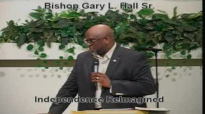 Independence Reimagined - 6.29.14 - West Jacksonville COGIC - Bishop Gary L. Hall Sr.flv