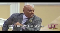 3-14-17 How to Become Like-Minded.mp4