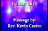 SK Ministries - 3rd May 2015, Speaker - Rev. Kevin Castro.flv