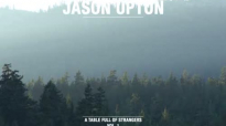 Father, Son, Spirit (Official Lyric Video) __ A Table Full Of Strangers __ Jason Upton.flv