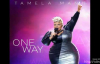 Tamela Mann- One Way (Audio Only).flv