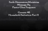 Purpose Series Household Salvation Part210 Pastor Glen  Faith Dimensions