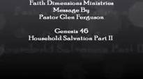 Purpose Series Household Salvation Part210 Pastor Glen  Faith Dimensions