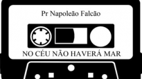 Pr Napoleo Falco NO CU NO HAVER MAR
