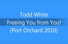 Todd White - Freeing You from You!.3gp