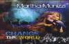 Martha Munizzi - Change The World.flv