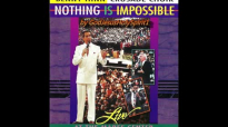 Benny Hinn Crusade Choir  Nothing Is Impossible  Live At The Mabee Center 1992