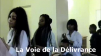 PDD - La Voie de Délivrance, Assemblée Evangélique, partie 3.mp4