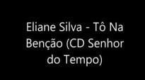 Eliane Silva  T na Beno  CD Senhor do Tempo2013