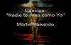 Nadie te Ama como Yo Martin valverde.mp4