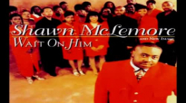 Christ Did It All - Shawn McLemore & New Image, Wait On Him.flv