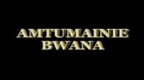 Pius Muiru Amtumainie Bwana.mp4
