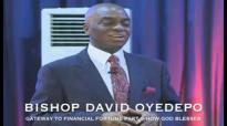 Bishop OyedepoGateway To Financial Fortune Part 5